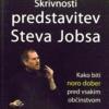 Skrivnosti predstavitev Steva Jobsa in še več