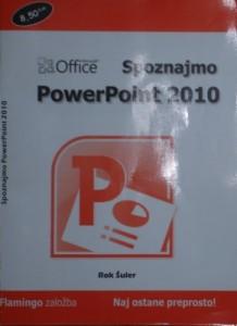 Spoznajmo PowerPoint 2010